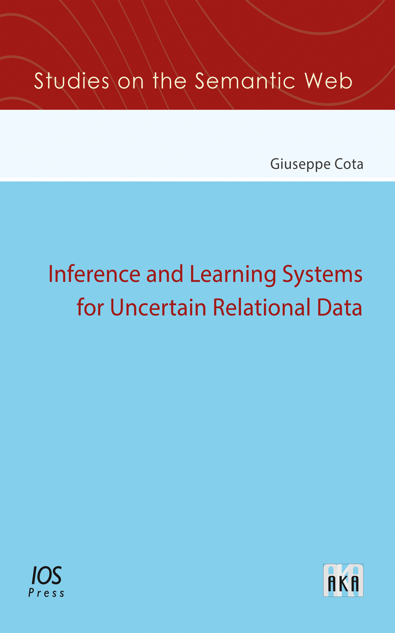 Inference and Learning Systems for Uncertain Relational Data